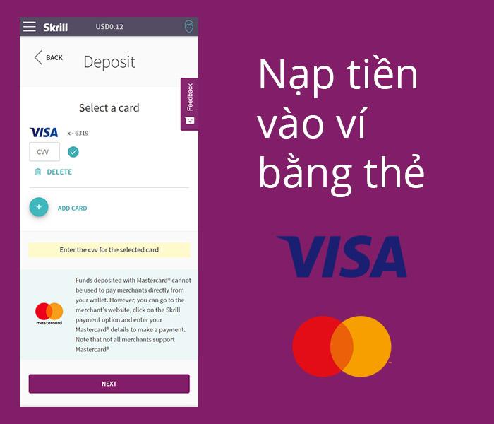 Tính năng nạp tiền từ thẻ Visa, Mastercard của Skrill