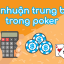 Lợi nhuận trung bình (Expected Value) trong poker