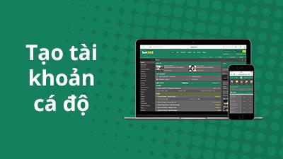Hướng dẫn tạo tài khoản cá độ bóng đá và thể thao tại nhà cái bet365