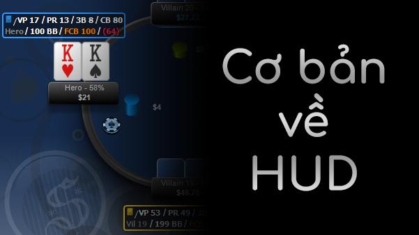 hud là gì và ccahs dùng hud khi chơi poker