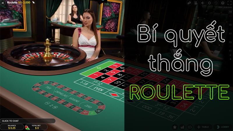 Bí quyết đánh Roulette hiệu quả