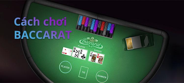 Cách chơi-Luật đánh bài Baccarat cơ bản 11BET🥇